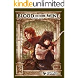 Blood Before Wine: Dominus Book 3
