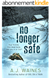 No Longer Safe (English Edition)