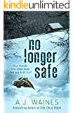No Longer Safe