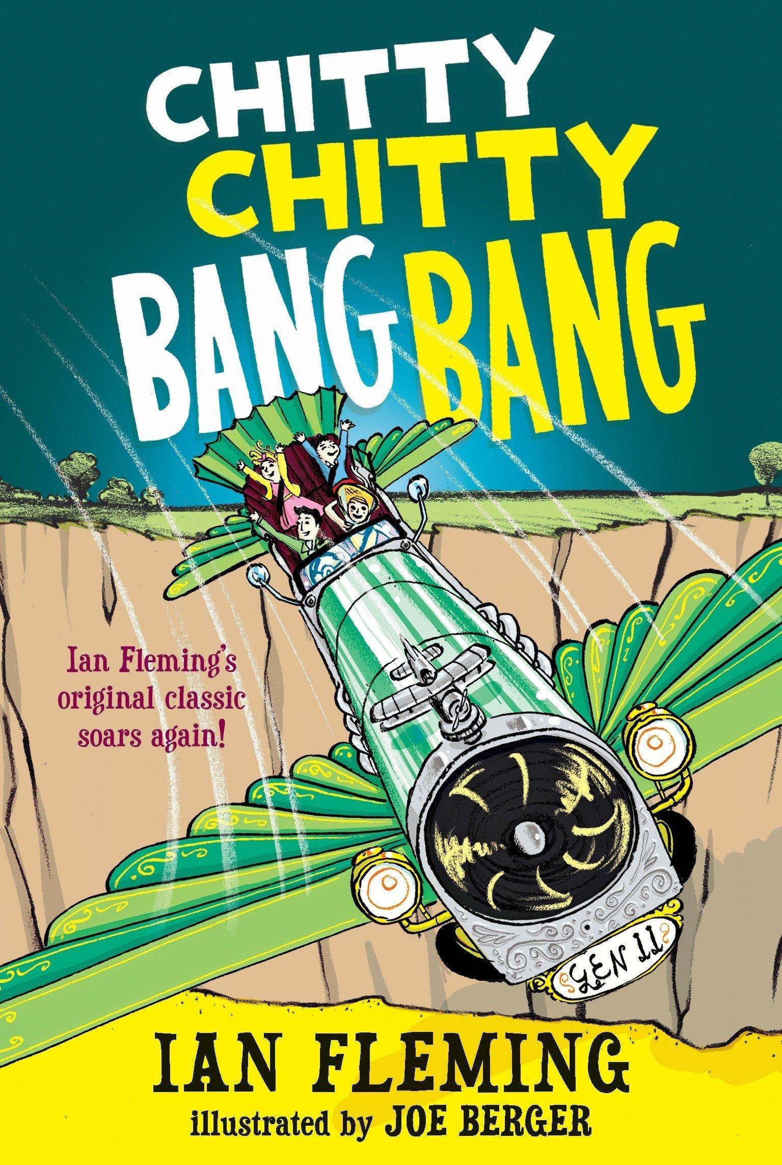 Chitty Chitty Bang Bang: The Magical Car: Fleming, Ian, Berger ...