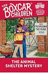 The Animal Shelter Mystery (The Boxcar Children Mysteries Book 22) Kindle Edition