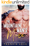 The Mountain Man's Muse (A Modern Mail-Order Bride Romance Book 1)