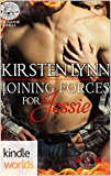 Special Forces: Operation Alpha: Joining Forces for Jessie (Kindle Worlds Novella) (4 Marines For History Book 0)