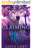 Claiming His Mate: An M/M Shifter MPreg Romance (Scarlet Mountain Pack Book 1)