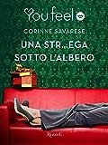 Una str¿ega sotto l'albero (Youfeel): Cosa succede se baci una Str&ega sotto il vischio?