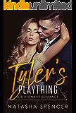Tyler's Plaything: A Billionaire Romance
