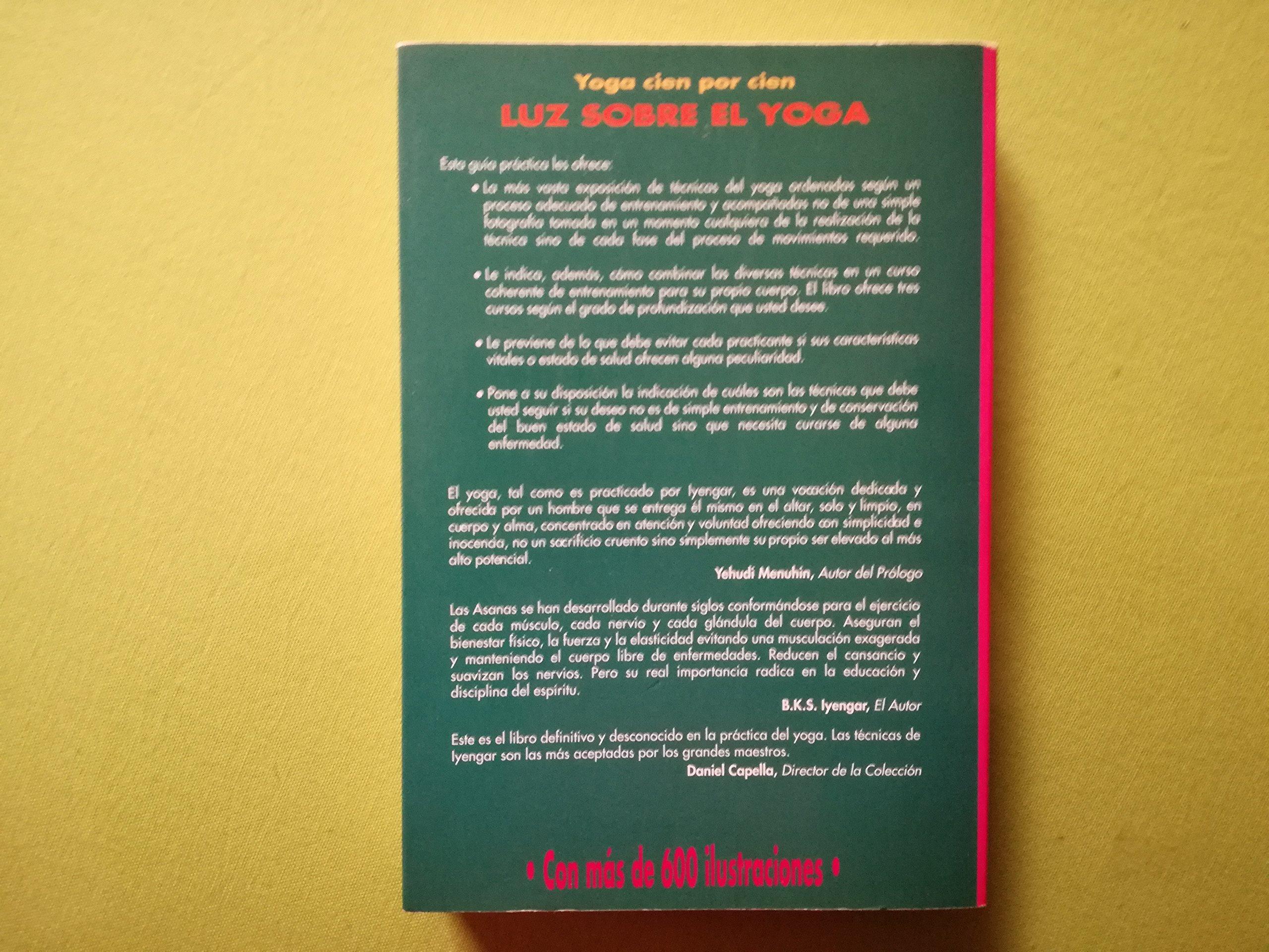 Luz sobre el Yoga.: Amazon.es: B. K. S. IYENGAR.: Libros