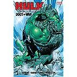 Hulk: The Dogs Of War (Incredible Hulk (1999-2007))