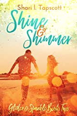 Shine and Shimmer (The Glitter and Sparkle Series Book 2) Kindle Edition