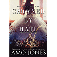 Crowned by Hate (Crowned Duet Book 1) (English Edition)
