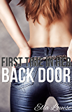 First Time In Her Back Door: An Erotic Short Story