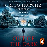 Out of the Dark: Orphan X, Book 4