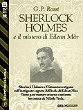 Sherlock Holmes e il mistero di Eilean Mòr (Sherlockiana)