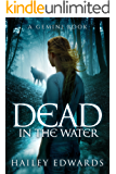 Dead in the Water (Gemini Book 1)