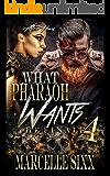 What Pharaoh Wants 4: RETRIBUTION