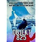 Objekt 825: A Cold War Spy Thriller (Tracie Tanner Thrillers Book 9)