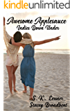 Awesome Applesauce: Indies Down Under (The Ink Slinger Series Book 1)