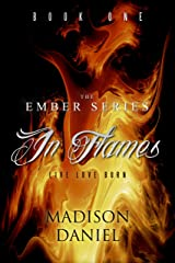 In Flames (Ember Series Book 1) Kindle Edition