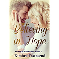 Believing in Hope (Wasatch Mountains Book 2) (English Edition)