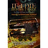 If I Die Before I Wake: Tales of Supernatural Horror (The Better Off Dead Series Book 2)