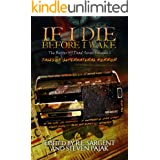 If I Die Before I Wake: Tales of Supernatural Horror (The Better Off Dead Series Book 2) (English Edition)