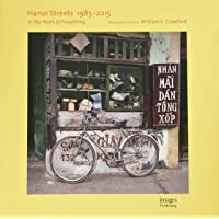 Hanoi Streets 1985-2015: In the Years of Forgetting