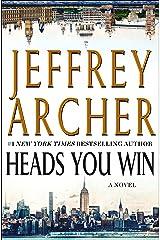 Heads You Win: A Novel Kindle Edition