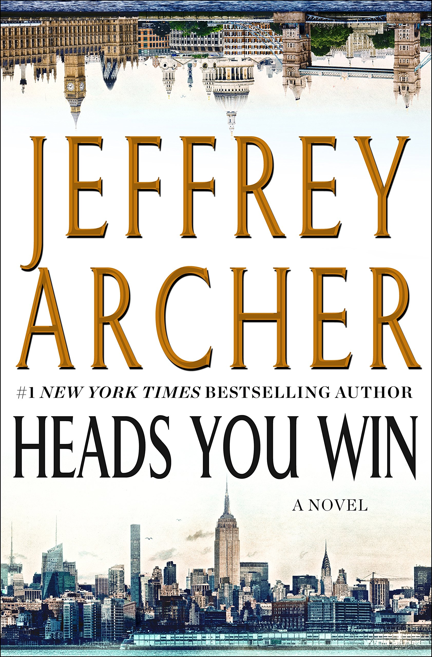 7251c17364 Heads You Win  A Novel  Jeffrey Archer  9781250172501  Amazon.com  Books