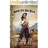 When You Are Near (Brookstone Brides Book #1)