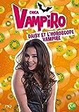 5. Chica Vampiro : Daisy et l'horoscope vampire (5)