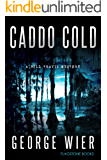 Caddo Cold (The Bill Travis Mysteries Book 7)