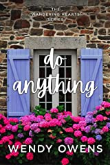 Do Anything (The Wandering Hearts Series Book 1) Kindle Edition