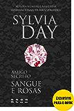 Amigo secreto: Sangue e rosas