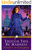 Though This Be Madness (Lilly Long Mysteries Book 2)