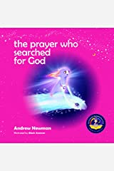 The Prayer Who Searched For God Hardcover
