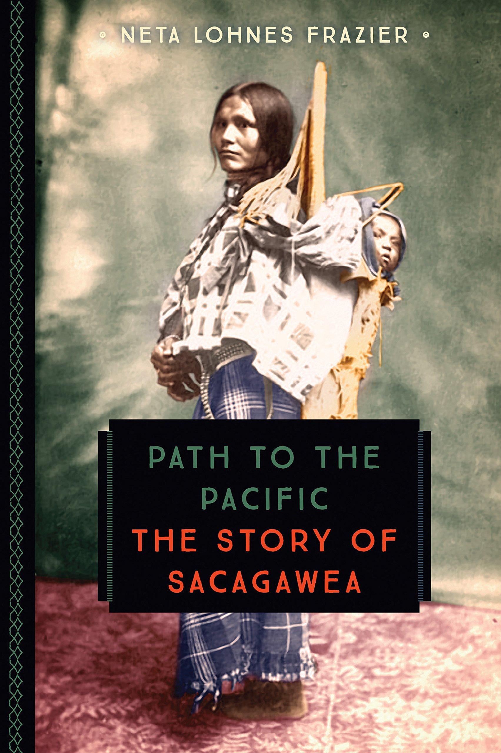 Download Path to the Pacific: The Story of Sacagawea (833) pdf epub