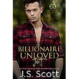 Billionaire Unloved ~ Jett (Washington Billionaires #1) (The Billionaire's Obsession Book 12)