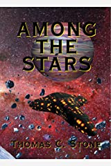 Among The Stars (The Harry Irons Trilogy Book 4) Kindle Edition
