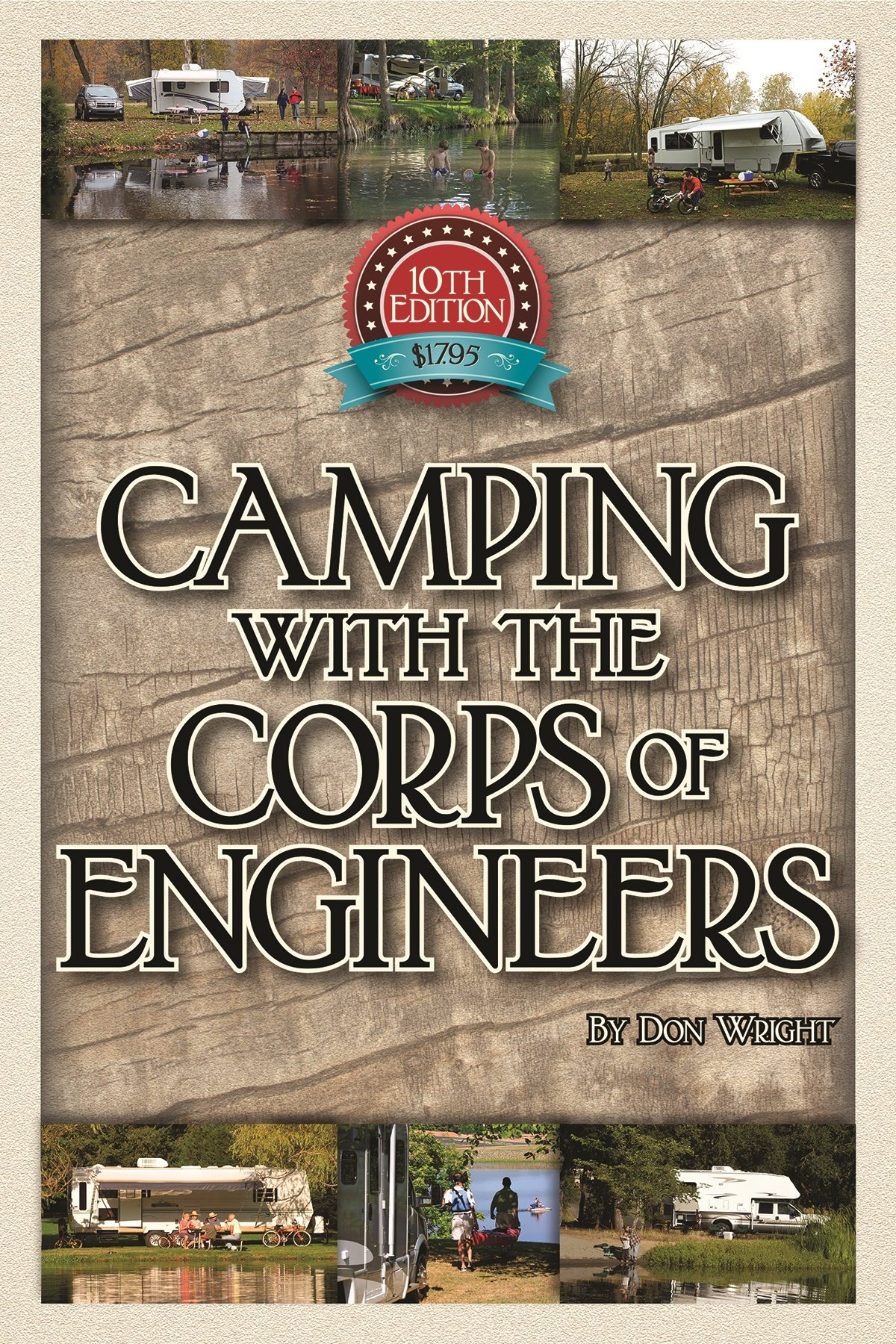 Camping With the Corps of Engineers: The Complete Guide to Campgrounds Built  and Operated by the U.S. Army Corps of Engineers (Wright Guides): Don Wright:  ...