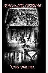 Shadowed Dreams Kindle Edition