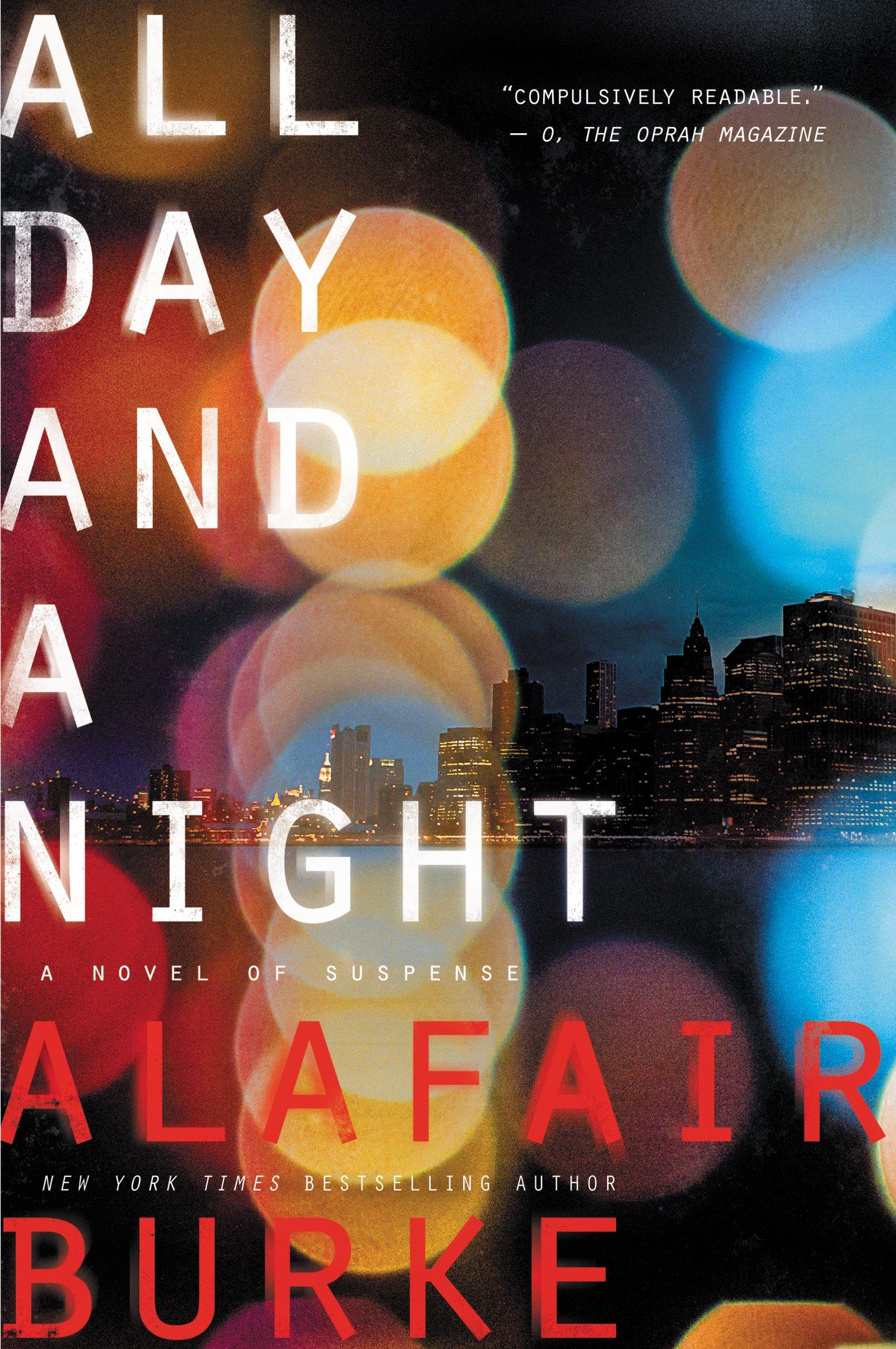 Amazon: All Day And A Night: A Novel Of Suspense (ellie Hatcher)  (9780062208392): Alafair Burke: Books