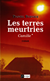 Les terres meurtries T1 : Camille
