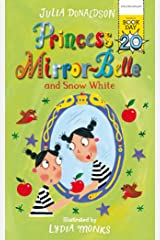 Princess Mirror-Belle and Snow White Kindle Edition