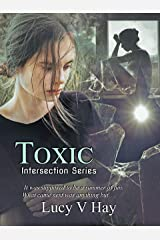 Toxic (Intersection Series Book 2) Kindle Edition