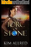 Torc of Stone (MÓRDHA STONE CHRONICLES Book 3)