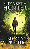 Blood Apprentice: Elemental Legacy Book Two (Elemental Legacy Novels 2) (English Edition)