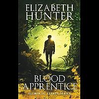 Blood Apprentice: Elemental Legacy Novel Two (Elemental Legacy Novels Book 2)