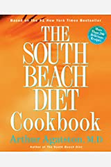 The South Beach Diet Cookbook: More than 200 Delicious Recipies That Fit the Nation's Top Diet Kindle Edition