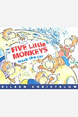 Five Little Monkeys Wash the Car (A Five Little Monkeys Story) Kindle Edition
