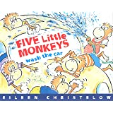 Five Little Monkeys Wash the Car (A Five Little Monkeys Story)